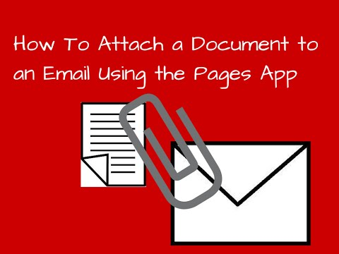 How To Send A Document As An Attachment Using Pages - Part 2 Of 2