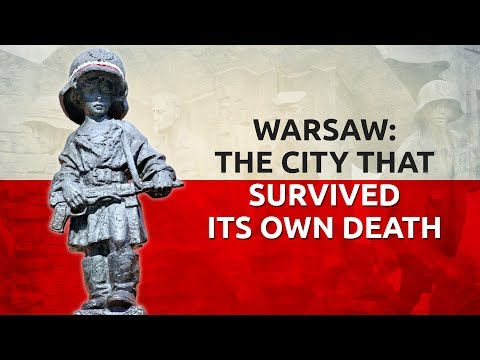 Warsaw: The City That Survived Its Own Death