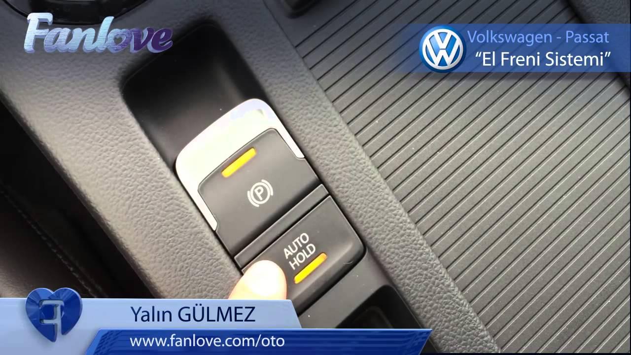 volkswagen passat el freni sistemi - youtube
