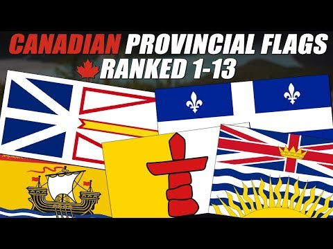 Canadian Provincial Flags Ranked 1-13