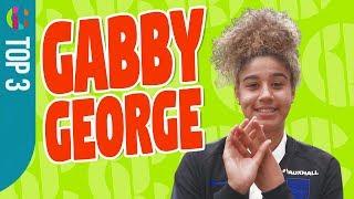 Gabby George Top 3