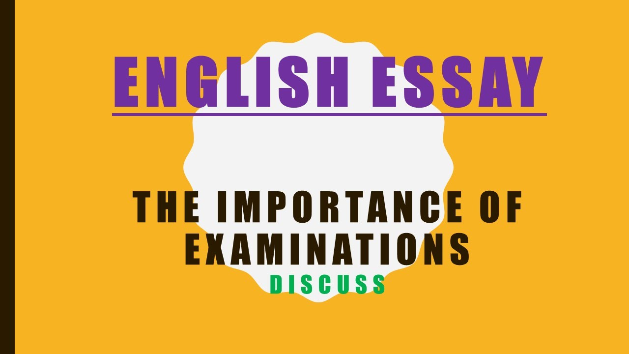 Essay On Business English Essay School Topic The Importance Of Examinations Descriptive Essay Topics For High School Students also Apa Essay Papers English Essay School Topic The Importance Of Examinations  Youtube Essay About Healthy Food