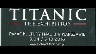 The Titantic Exhibition in Warsaw, Poland