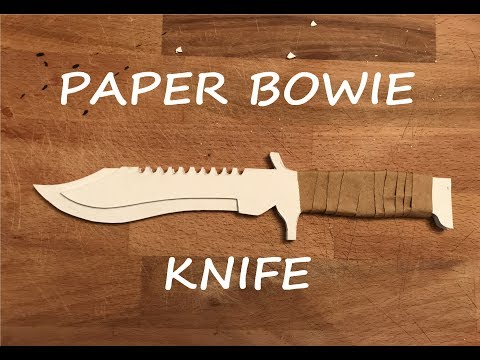 How To Make A Paper Bowie Knife From CS : GO