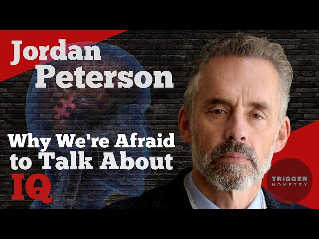 Jordan Peterson: Why We're Afraid to Talk About IQ