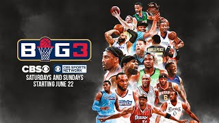 BIG3: Live on CBS and CBS Sports | Weekends Starting June 22