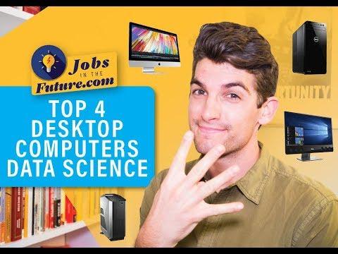 Top 4 Best Desktop Computers for Data Science