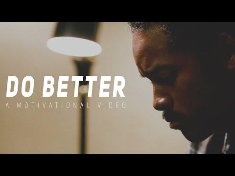 DO BETTER – Motivational Video (Speech by Tyrese Gibson)