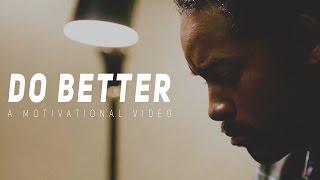 DO BETTER - Motivational Video (Speech by Tyrese Gibson)