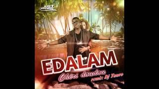 Edalam- Chérie doudou ( remix Dj Tauro)