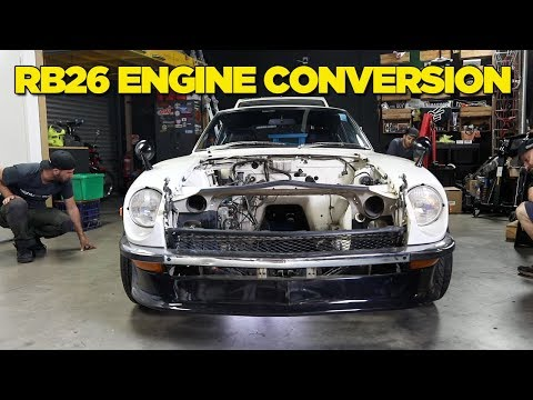 240Z – RB26 Engine Conversion [PART 1]