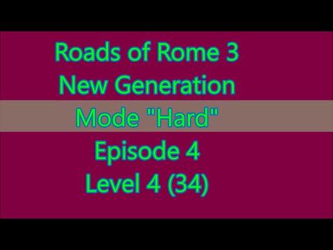 Roads of Rome: New Generation 3 Level 4-4 ( Episode 4 Level 34) |