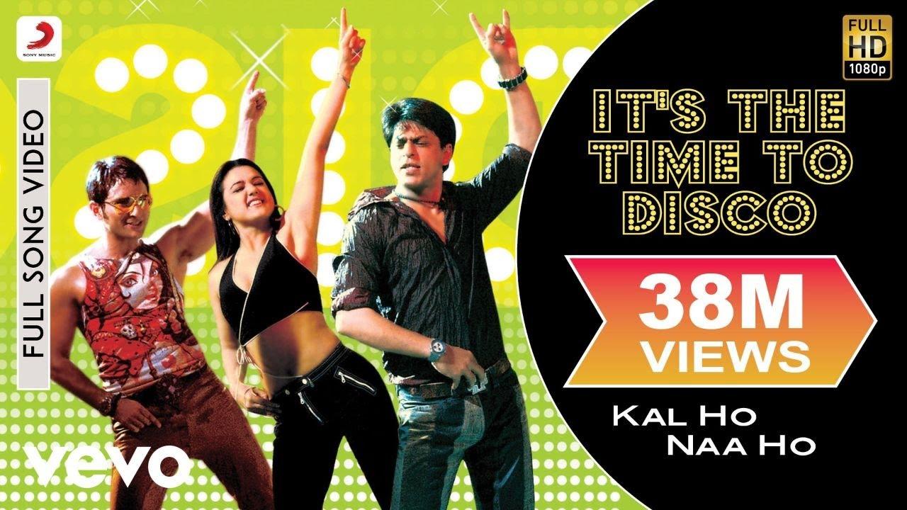 Download It's the Time to Disco Full Video - Kal Ho Naa Ho Shah Rukh Khan Saif Ali Preity Shaan KK