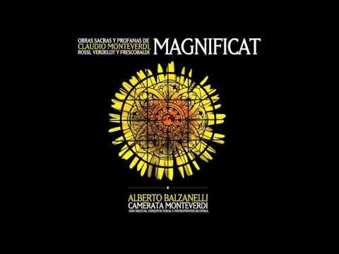 I. Magnificat - II. Anima Mea / Camerata Monteverdi