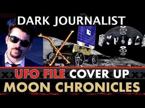 Dark Journalist X-101: MOON CHRONICLES UFO FILE COVER UP