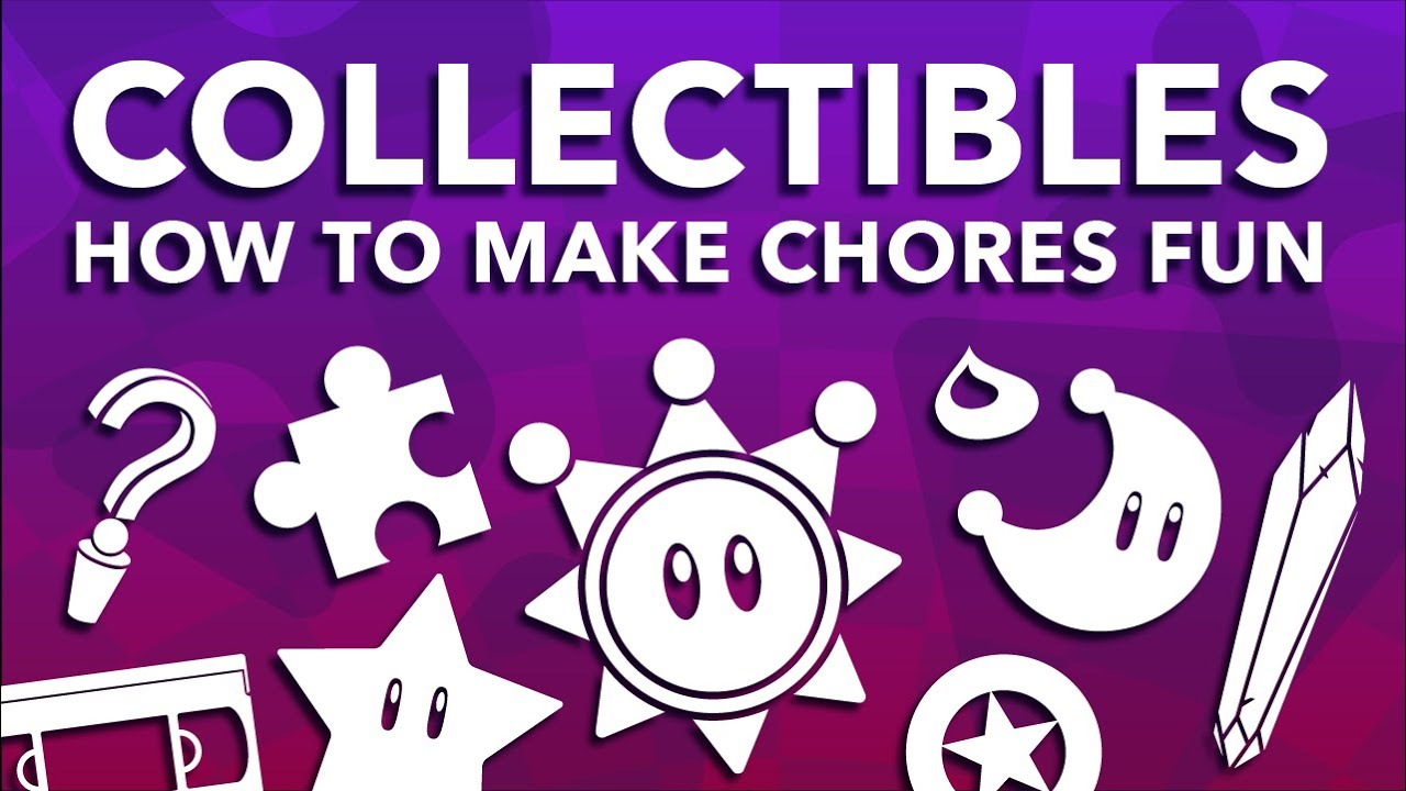 Collectibles - How To Make Chores Fun In Games ~ Design Doc