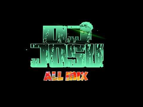 DJ Josu - All Mix