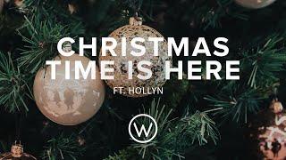 Смотреть клип Oaks Worship Ft. Hollyn - Christmas Time Is Here