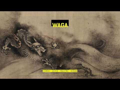WAGA - Astek, Mazmo, Keban (Prod: COMOC) 2016
