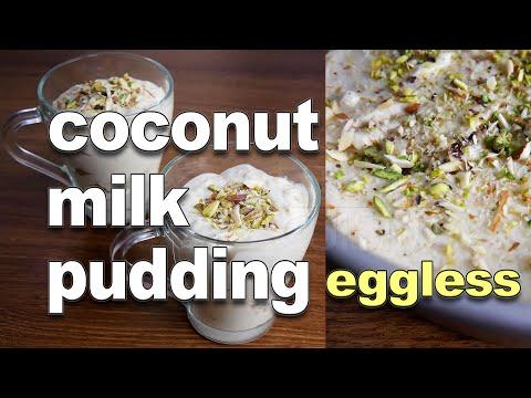 Coconut Milk Pudding Eggless | Quick Pudding Recipe | Easy Condensed Milk Dessert Recipes