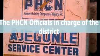 Perpetual Darkness in PHCN Ikorodu District Ajegunle Service Centre Area