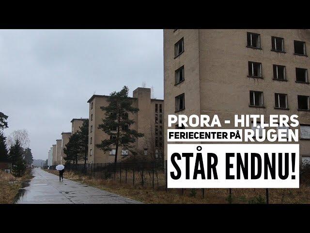 Prora - Hitlers feriecenter på Rügen står endnu