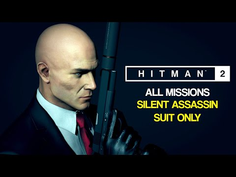 HITMAN 2 Gold Edition - All Missions + DLCs (Silent Assassin Suit Only, Master Difficulty)