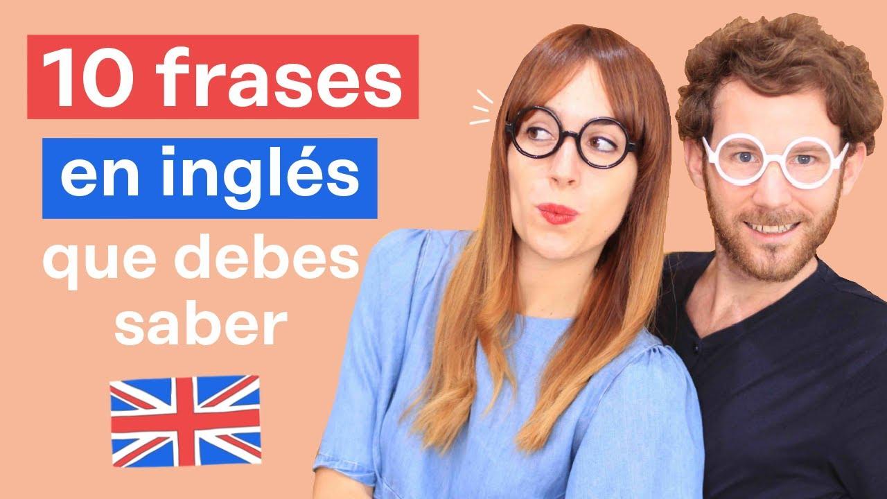 10 Frases Súper útiles En Inglés Británico