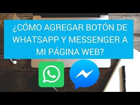 Cómo Agregar Botón De Whatsapp Y Messenger En Mi Página Web 2018