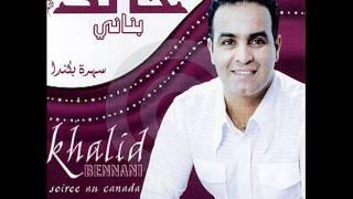 Khalid Bennani - Ahna jina.wmv