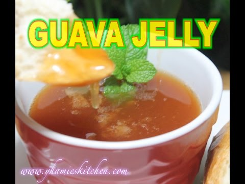 How To Make GUAVA JELLY