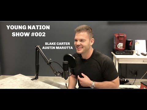YOUNG NATION SHOW #002| BLAKE CARTER & AUSOMEFITNESS