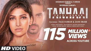 Tulsi Kumar: Tanhaai Video Song | Sachet-Parampara, Zain I, Bhushan Kumar | Hindi Romantic Song 2020
