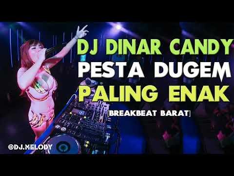 DJ BREAKBEAT TERBARU 2018 - New DJ Dinar Candy Bikin Melayang Sampai Pagi Enak SLow Bass | DJ MELODY