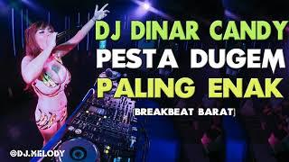 Download DJ BREAKBEAT TERBARU 2021 - New DJ Dinar Candy Bikin Melayang Sampai Pagi Enak SLow Bass   DJ MELODY