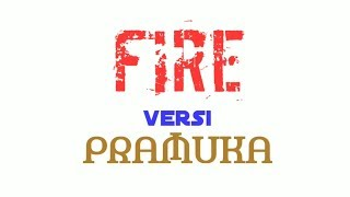 FIRE (BTS) versi PRAMUKA