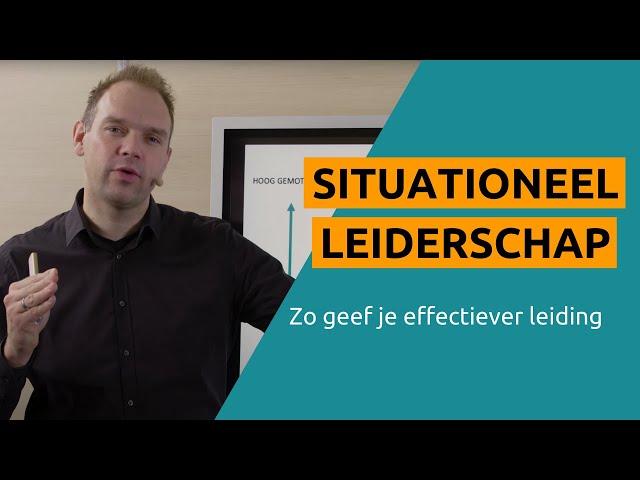 Situationeel Leiderschap | Zo Geef Je Effectiever Leiding