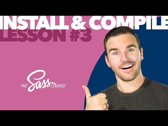 [#3] How to Install & Compile Sass (Learn Sass)