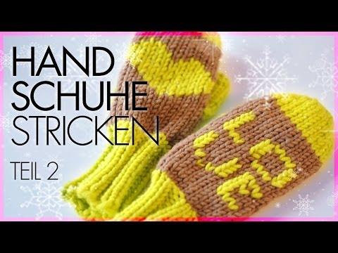 Fäustlinge/Handschuhe Stricken *TEIL 2*