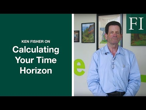 Ken Fisher On Calculating Your Time Horizon | Fisher Investments [2018]