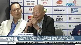Olympic Council of Asia, nais na mag-bid ang PHL para sa hosting ng 2030 ASIAN Games