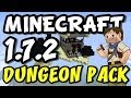 ★ How to install DUNGEON PACK  Mod for Minecraft 1.7.2