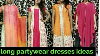 Long party wear dresses/beautiful dresses for marriage function (Ani Style)hindi