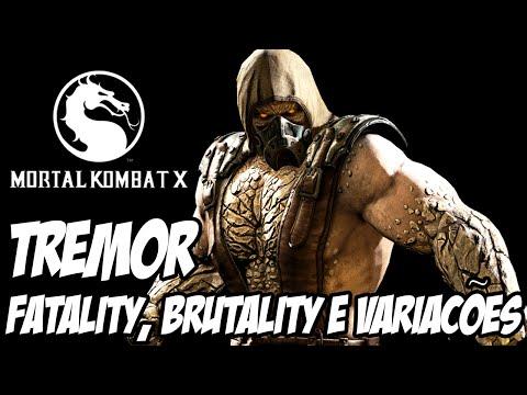 Mortal Kombat X - TREMOR, Fatality, Brutality e Variações