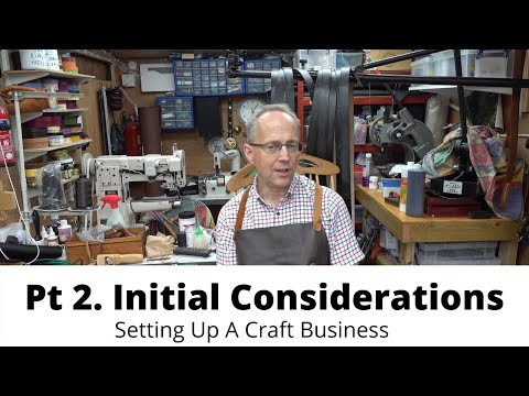 Pt 2. Setting Up A Craft Business…Initial Considerations,