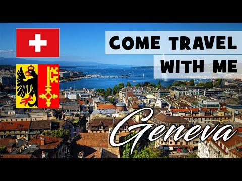 Travel With Me | Geneva Guide