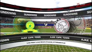 Absa Premiership 2017/18 - Mamelodi Sundowns vs Ajax Cape Town