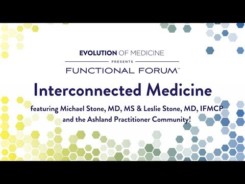 Interconnected Medicine - April 2018 Functional Forum