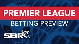 Premier League Matchday 23 Preview | Best Bets, Odds Analysis & Predictions