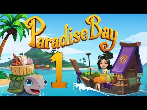 Paradise Bay Gameplay IOS - Starting Out Part 1